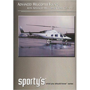 Advanced Helicopter Flying, with Advanced Helicopter Cross Country