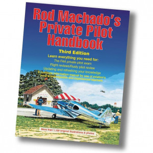 Rod Machado's Private Pilot Handbook (Third Edition Softcover)