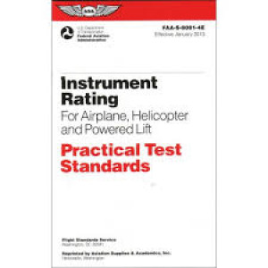 Instrument Rating Practical Test Standards for Airplane, Helicopter and Powered Lift