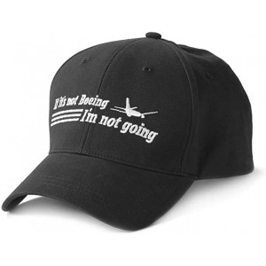 Boeing - If It's Not, I'm Not Going Hat