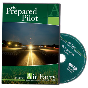 The Prepared Pilot (Air Facts Series) DVD-ROM