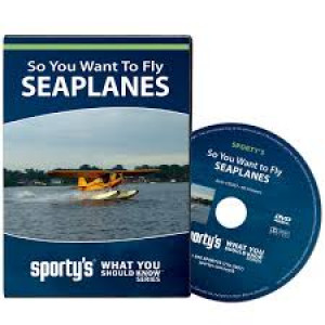 sporty's  SO U WANT TO FLY SEAPLANES DVD