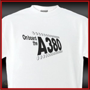 ON BOARD THE A380, AIRBUS - T-SHIRT