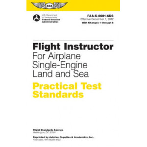 Flight Instructor Practical Test Standards for Airplane Single-Engine Land and Sea