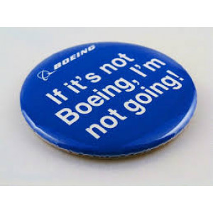 IF ITS NOT BOEING BUTTON PIN