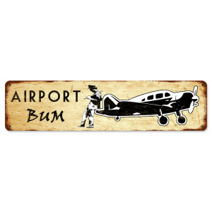 Airport Bum Metal Sign 20 x 5 Inches